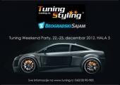 Tuning Weekend Party - 22. i 23. decembar 2012. Beogradski Sajam